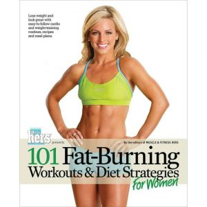 101 Fat-Burning Workouts & Diet